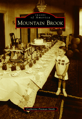 """Images of America: Mountain Brook"""